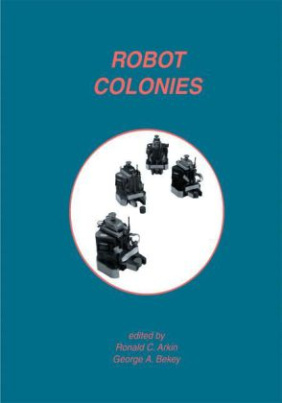Robot Colonies