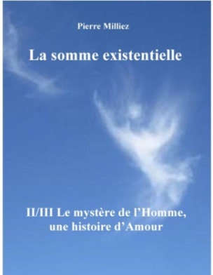 La somme existentielle II/III Le mystère de l'homme