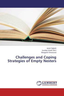 Challenges and Coping Strategies of Empty Nesters