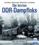 Die letzten DDR-Dampfloks