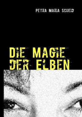 Die Magie der Elben