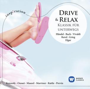 Drive & Relax: Klassik Für Unterwegs