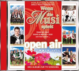 Wenn die Musi spielt - Sommer Open Air 2015