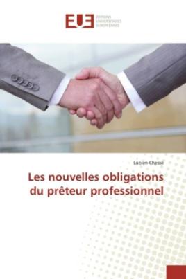 Les nouvelles obligations du prêteur professionnel