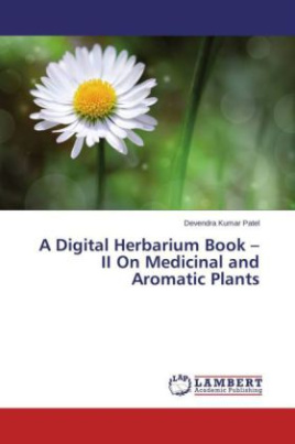 A Digital Herbarium Book - II On Medicinal and Aromatic Plants