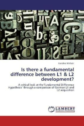 Is there a fundamental difference between L1 & L2 development?