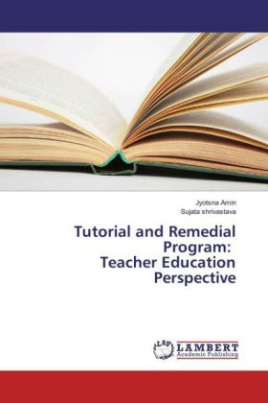 Tutorial and Remedial Program: Teacher Education Perspective