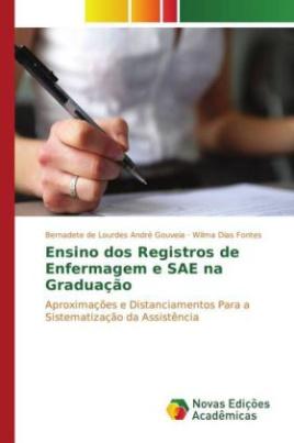 Ensino dos Registros de Enfermagem e SAE na Graduação