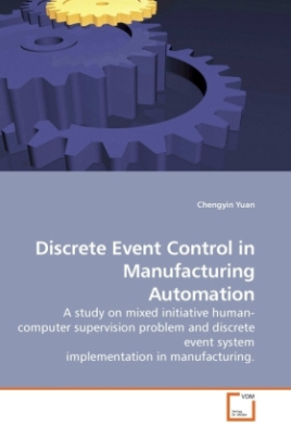 Discrete Event Control in Manufacturing Automation