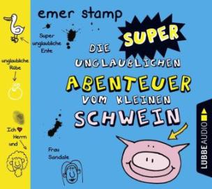 Die super unglaublichen Abenteuer vom kleinen Schwein, Audio-CD. Tl.2