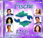 Fische - 12 Hits für den schönsten Tag des Jahres (CD)