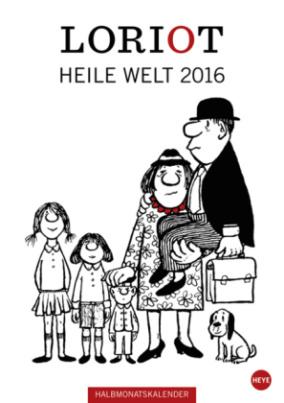 Loriot Heile Welt 2016