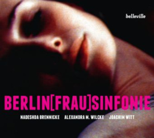 Berlin[Frau]Sinfonie, Audio-CD