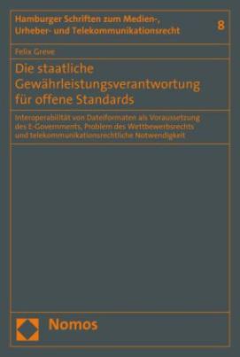 Die staatliche Gewährleistungsverantwortung für offene Standards