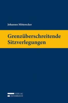 Grenzüberschreitende Sitzverlegungen (f. Österreich)