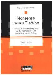 Nonsense versus Tiefsinn: Ein interkultureller Vergleich der Fernsehsketche von Loriot und Monty Python