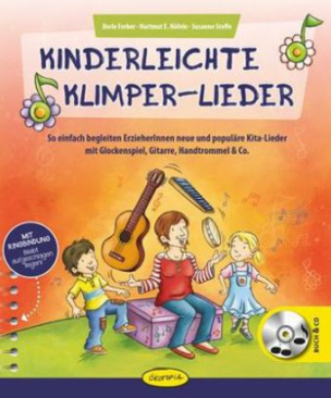 Kinderleichte Klimper-Lieder, m. 1 Buch, m. 1 Audio