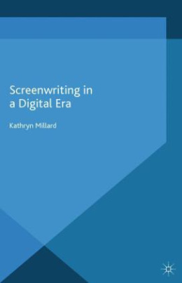 Screenwriting in a Digital Era
