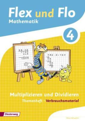 Multiplizieren und Dividieren (Verbrauchsmaterial). Themenheft.4