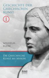 Geschichte der Griechischen Kunst. Bd.1