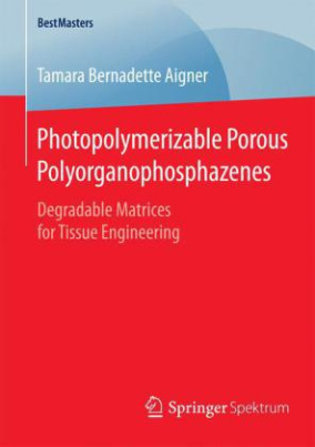 Photopolymerizable Porous Polyorganophosphazenes