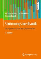 Strömungsmechanik für Ingenieure und Naturwissenschaftler