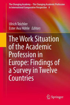 The Work Situation of the Academic Profession in Europe: Findings of a Survey in Twelve Countries