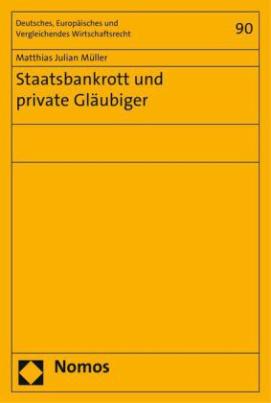 Staatsbankrott und private Gläubiger