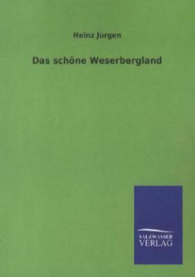 Das schöne Weserbergland