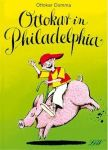 Ottokar in Philadelphia
