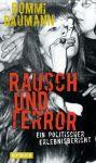Rausch und Terror