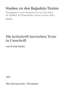 Die keilschrift-luwischen Texte in Umschrift