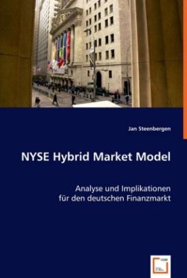 NYSE Hybrid Market Model