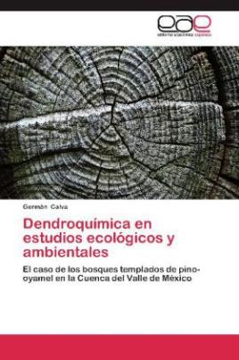Dendroquímica en estudios ecológicos y ambientales