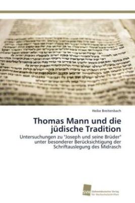 Thomas Mann und die jüdische Tradition