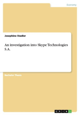 An investigation into Skype Technologies S.A.