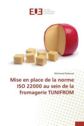 Mise en place de la norme ISO 22000 au sein de la fromagerie TUNIFROM