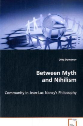 Between Myth and Nihilism