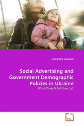 Social Advertising and Government Demographic Policies in Ukraine