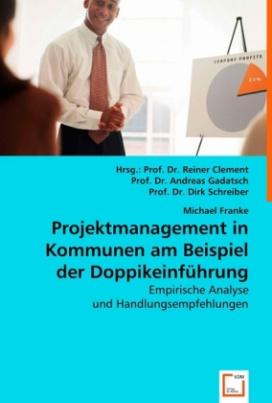 Projektmanagement in Kommunen am Beispiel der Doppikeinführung