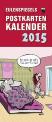 Eulenspiegels Postkartenkalender 2015