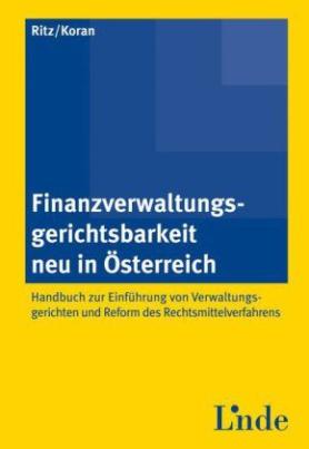 Finanzverwaltungsgerichtsbarkeit neu in Österreich