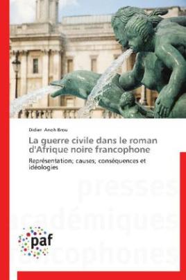 La guerre civile dans le roman d'Afrique noire francophone