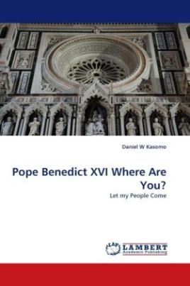 Pope Benedict XVI Where Are You?