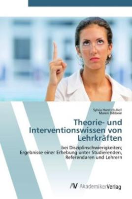Theorie- und Interventionswissen von Lehrkräften