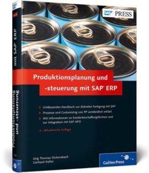 Produktionsplanung und -steuerung mit SAP ERP