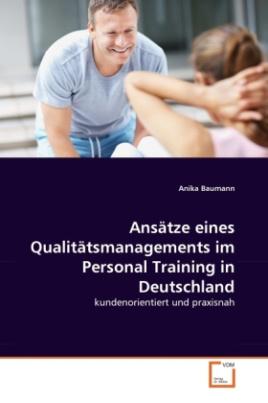 Ansätze eines Qualitätsmanagements im Personal Training in Deutschland