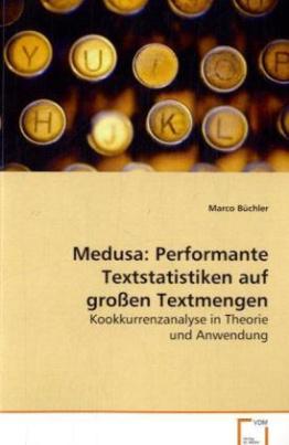 Medusa: Performante Textstatistiken auf großen Textmengen
