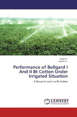 Performance of Bollgard I And II Bt Cotton Under Irrigated Situation