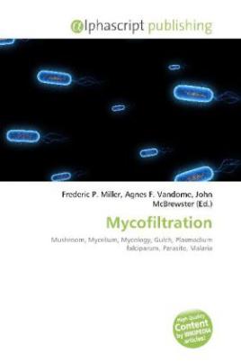 Mycofiltration